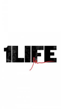 1 Life Wallpaper